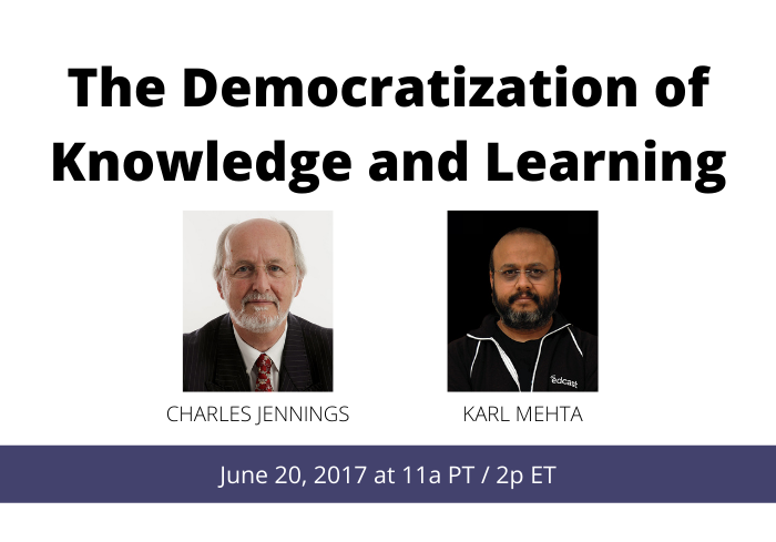 The Democratization of Knowledge and Learning (1)