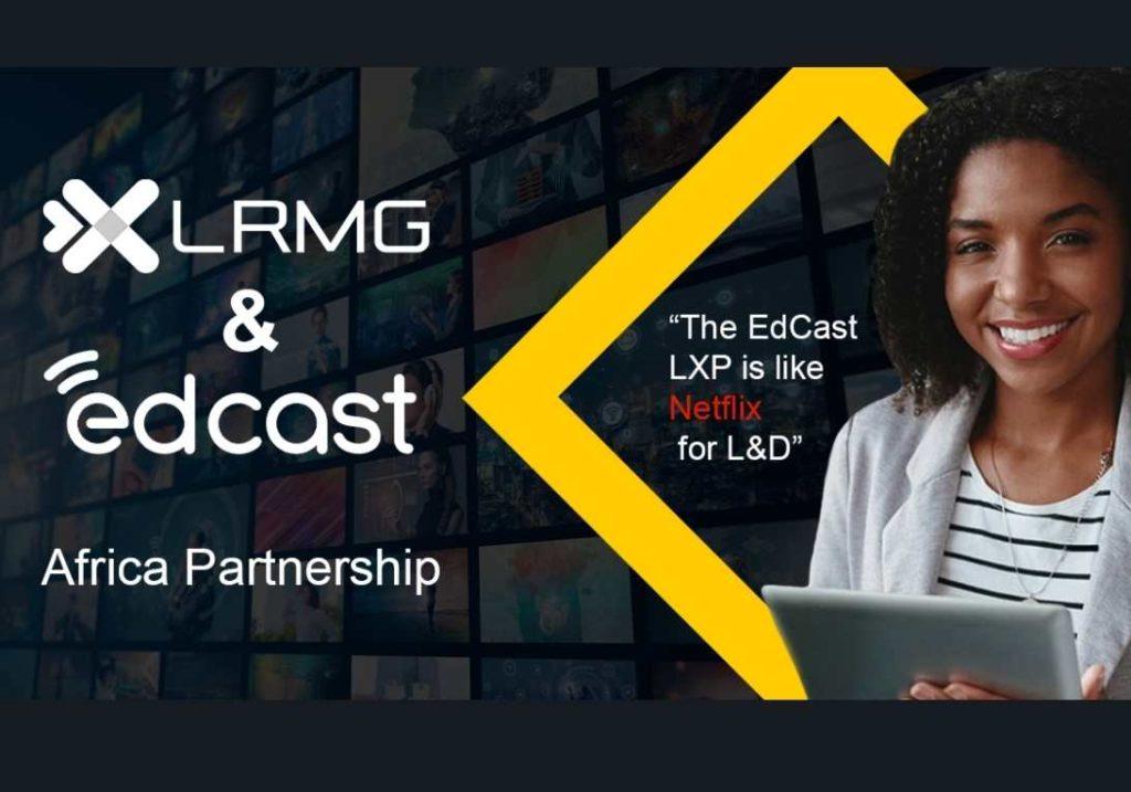 EdCast | LRMG Partnership